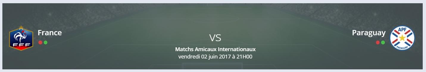 Vos pronostics France/Paraguay – Matchs amicaux internationaux